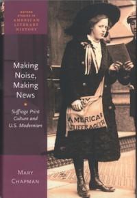Making Noise, Making News