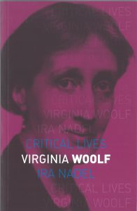 Virginia Woolf - Critical Lives